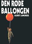 Albert Lamorisse: Den røde ballongen